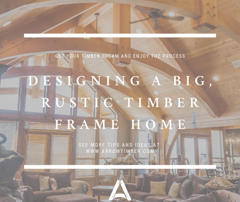design rustic timber frame